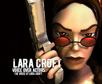 The Voice of Lara Croft